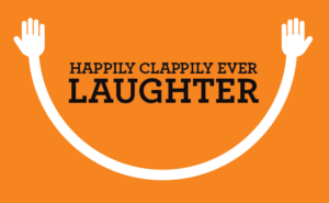 Happily Clappily Ever Laughter